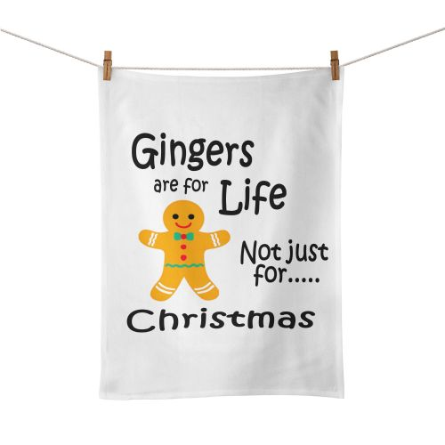 Gingers Are For Life Not Just For Christmas Funny Tea Towel